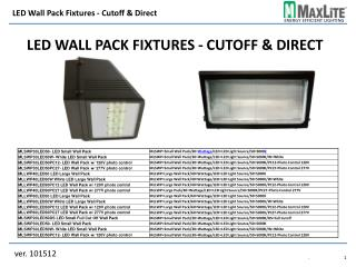 LED Wall Pack Fixtures - Cutoff & Direct