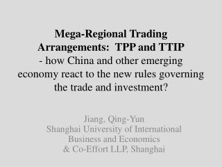 Jiang, Qing- Yun Shanghai University of International Business and  Economics