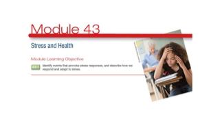 Stress and Illness  Module 43