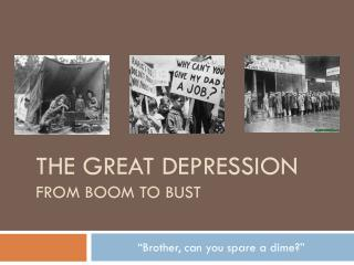 The Great Depression From Boom to Bust