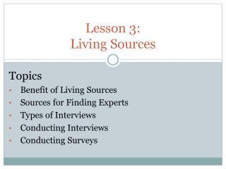Lesson  3:  Living Sources