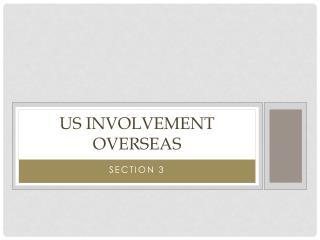 US Involvement Overseas