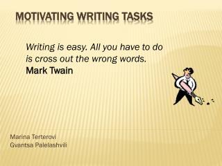 Motivating Writing Tasks