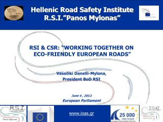"RSI & CSR: ""WORKING TOGETHER ON  ECO-FRIENDLY EUROPEAN ROADS"""