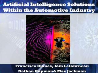 Artificial Intelligence Solutions Within the Automotive Industry