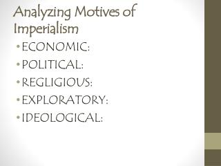 Analyzing Motives of Imperialism