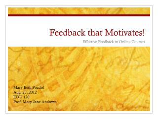 Feedback that Motivates!