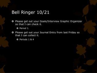 Bell Ringer  10/21