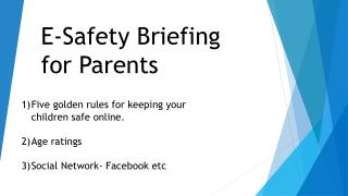 E-Safety Briefing for Parents