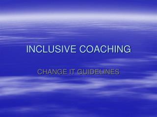 INCLUSIVE COACHING