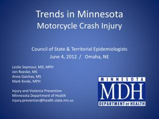 Trends  in Minnesota Motorcycle Crash Injury