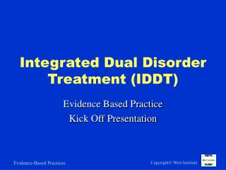 Integrated Dual Disorder Treatment IDDT