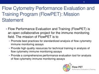 Flow Cytometry Performance Evaluation and Training Program ( FlowPET ): Mission Statement