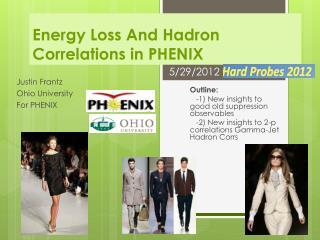Energy Loss And Hadron Correlations in PHENIX