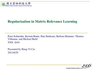 Regularization in Matrix Relevance Learning