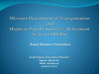 Missouri Department of Transportation and Highway Patrol Employees� Retirement System (MPERS)