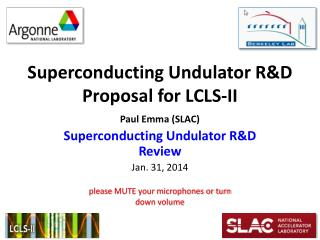 Superconducting Undulator R&D Proposal for LCLS-II