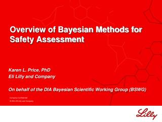 Overview of Bayesian Methods for Safety Assessment