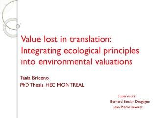 Value lost in translation: Integrating ecological principles into environmental valuations