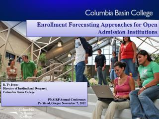 Enrollment Forecasting Approaches for Open Admission Institutions