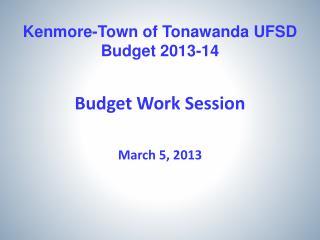 Kenmore-Town of Tonawanda UFSD Budget 2013-14