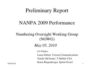 Preliminary Report NANPA  2009  Performance Numbering Oversight Working Group (NOWG)