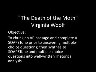 """The Death of the Moth"" Virginia Woolf"