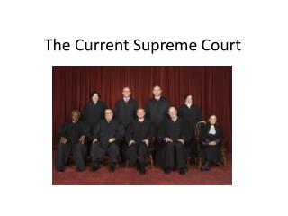 The Current Supreme Court