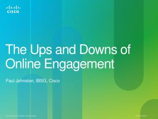 The Ups  and Downs of Online Engagement