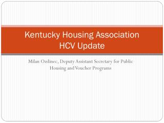 Kentucky Housing Association HCV Update