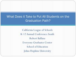 What Does it Take to Put All Students on the Graduation Path?
