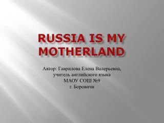 Russia is my motherland