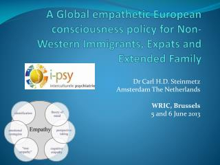 Dr Carl H.D. Steinmetz Amsterdam The Netherlands WRIC,  Brussels 5 and 6 June 2013