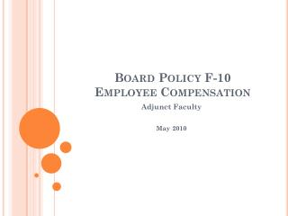 Board Policy F-10  Employee Compensation