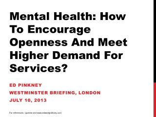 Ed  pinkney Westminster briefing, London july  10, 2013