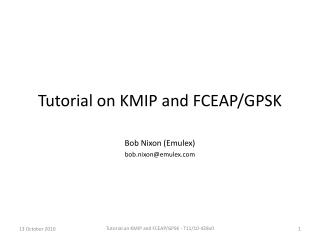Tutorial on KMIP and  FC EAP/GPSK