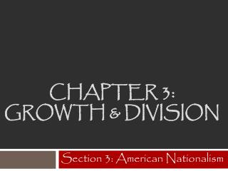 Chapter  3:  Growth & Division