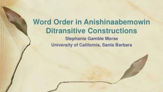 Word Order in Anishinaabemowin Ditransitive Constructions