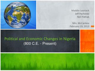 Political and Economic Changes in Nigeria (800 C.E. - Present)