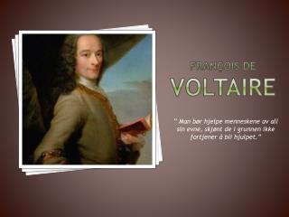 François  de  Voltaire