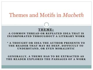 Themes and Motifs in  Macbeth