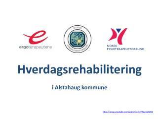 Hverdagsrehabilitering i Alstahaug kommune
