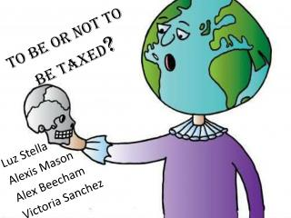 To be or not to be taxed ?