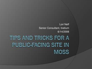 Tips and Tricks for a Public-Facing Site in MOSS