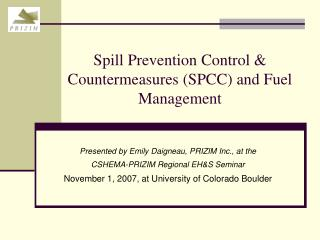 Spill Prevention Control  Countermeasures SPCC and Fuel Management