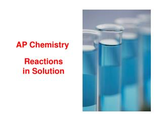Reactions in Solution