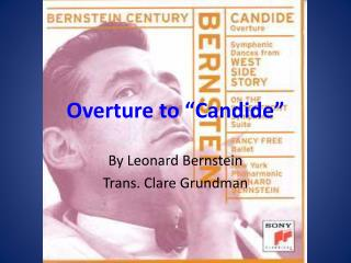 "Overture to "" Candide """