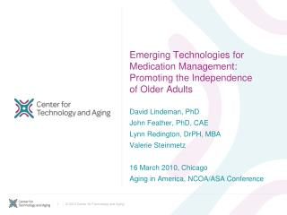 Emerging Technologies for Medication Management: Promoting the Independence of Older Adults