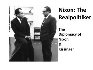 Nixon: The Realpolitiker