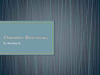 Character Overviews